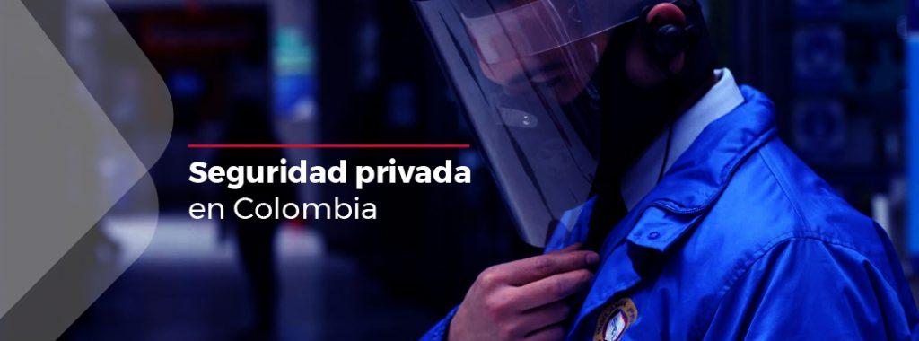 seguridad-privada-en-colombia